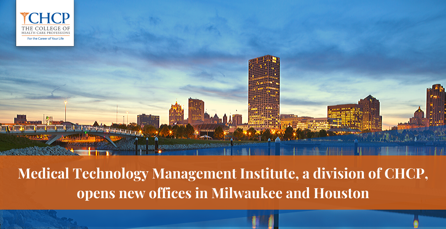 Medical Technology Management Institute opens new offices in Milwaukee and Houston; hires industry veteran to expand employer partnerships