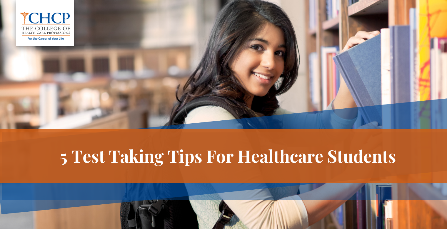 5 Test Taking Tips For Healthcare Students