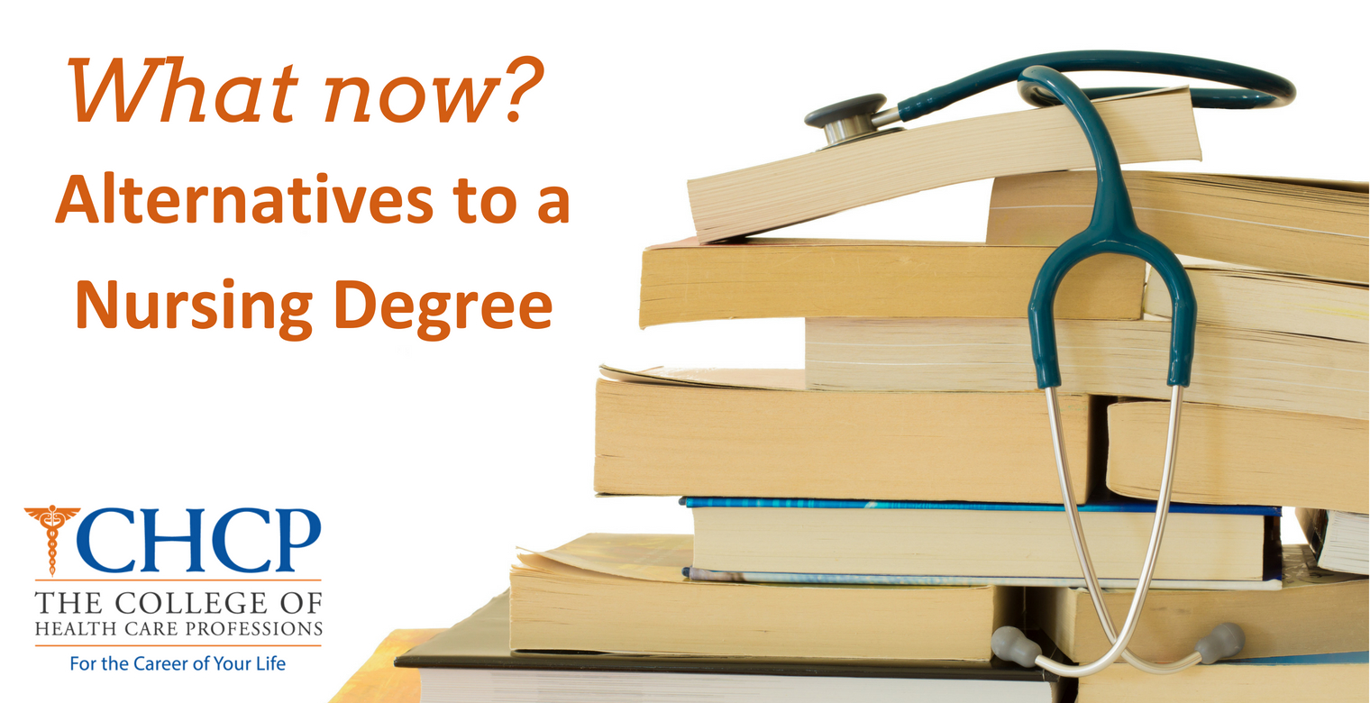 What now? Alternatives to a Nursing Degree