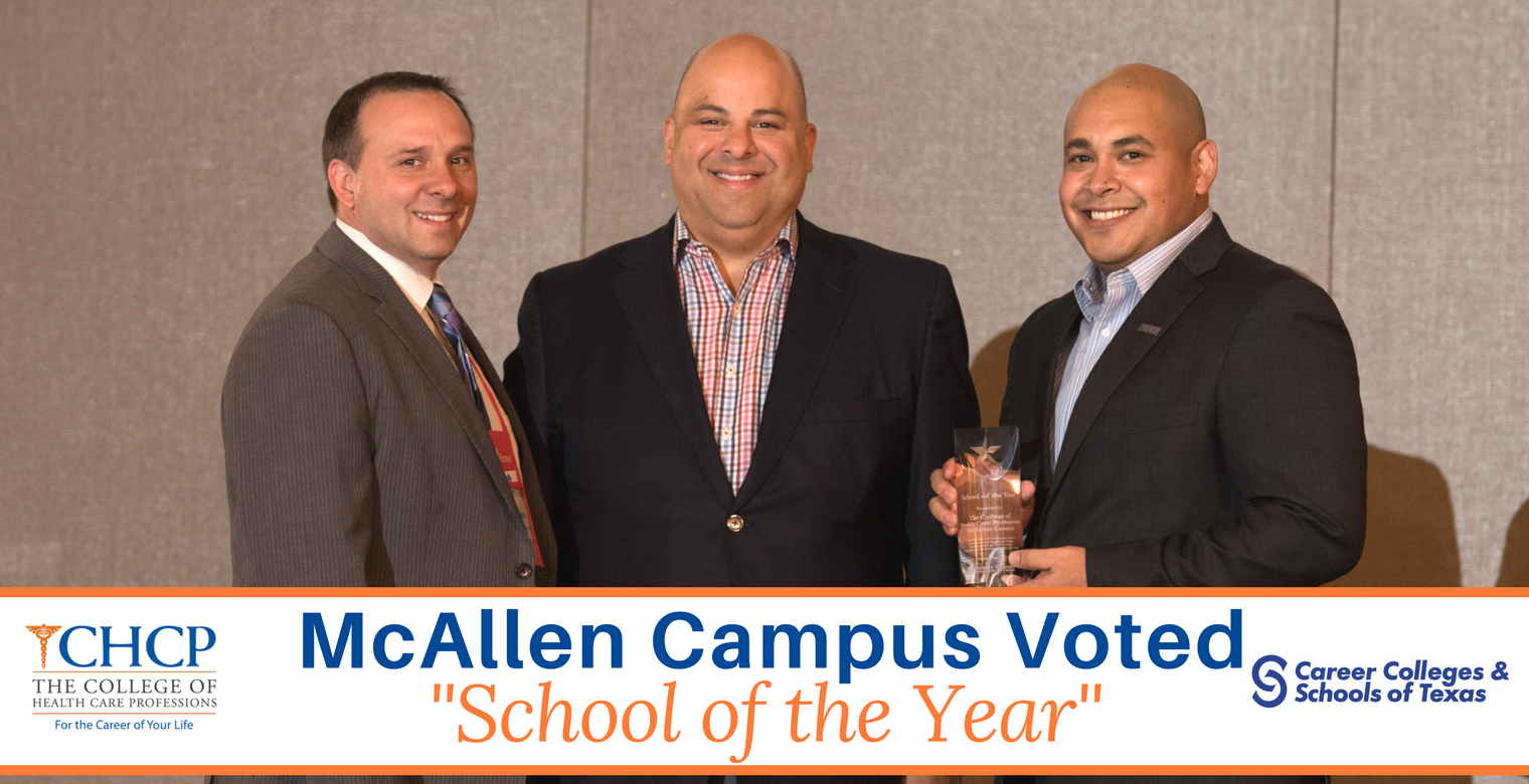 "The College of Health Care Professions McAllen wins 2017 ""School of the Year"" Award!"