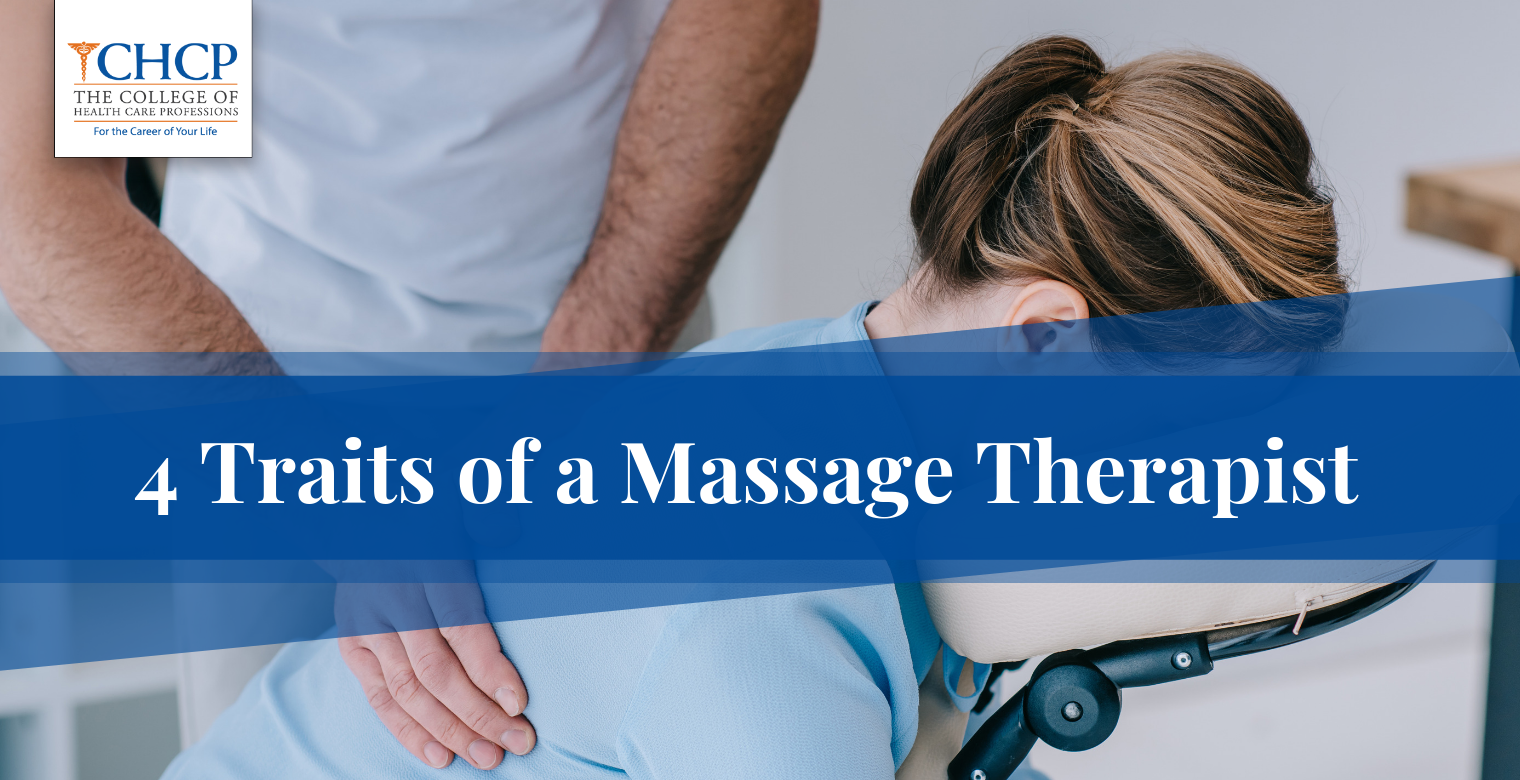 4 Traits of a Massage Therapist