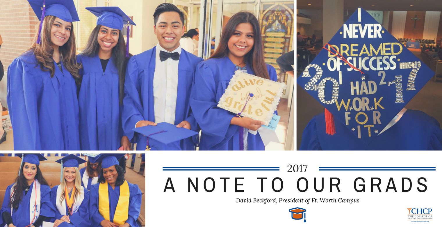 A Note to our Grads | David Beckford, Ft. Worth Campus President