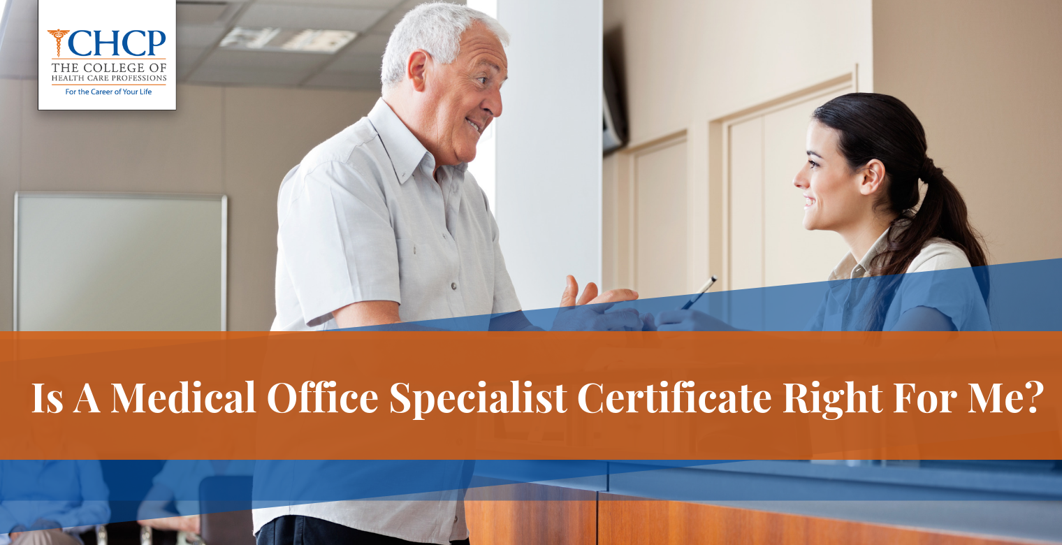 Is A Medical Office Specialist Certificate Right For Me