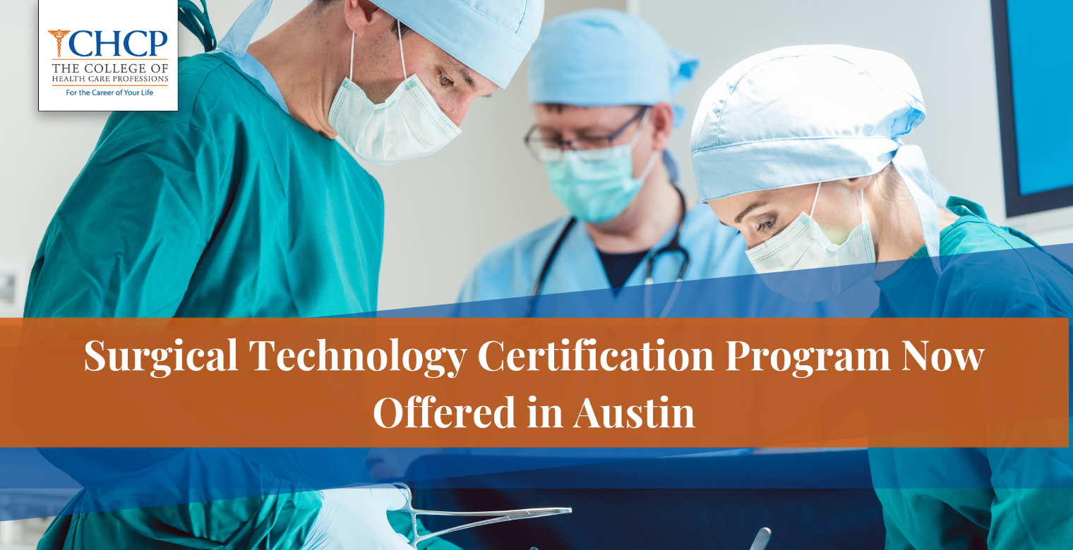 Surgical Technology Certification Program Now Offered in Austin