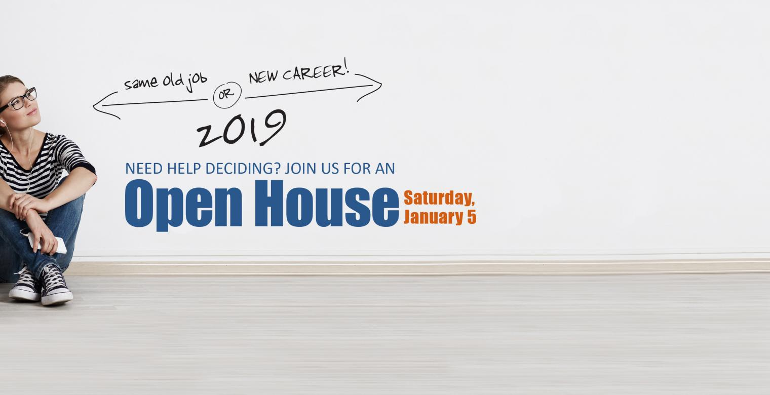Join us for an Open House on Saturday, January 5th at our Austin, Houston, Dallas, Ft. Worth, San Antonio and McAllen Campuses.
